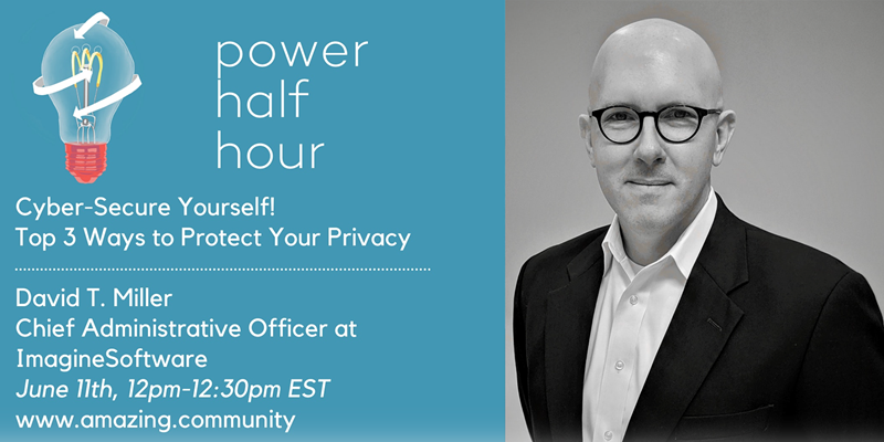 Power Half Hour: Cyber-Secure Yourself! Top 3...