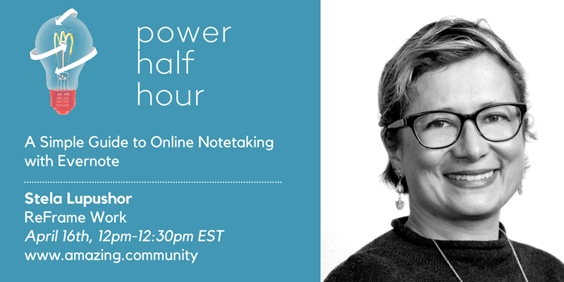amazing.community PowerHalfHour: A Guide to Online Notetaking with Evernote