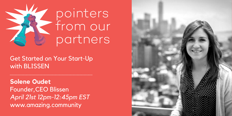 Pointers from Our Partners: Get Started on Your Start-up with BLISSEN