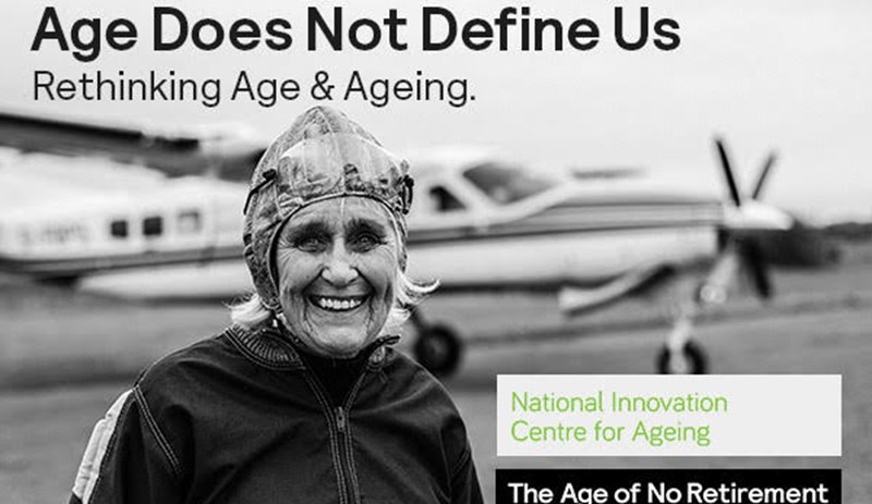 Age Does Not Define us: Rethinking Age & Ageing