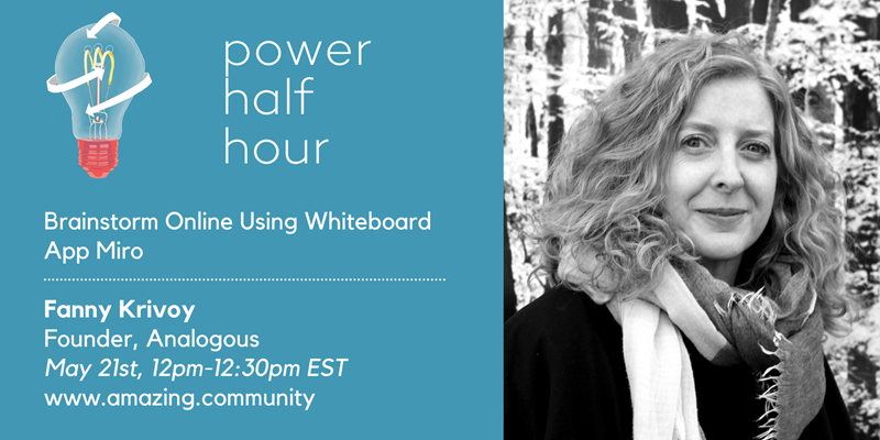 amazing.community PowerHalfHour: Brainstorm Online with Whiteboard App Miro